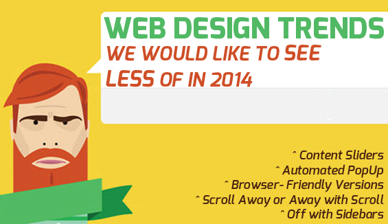 Web Trends We Would Like To See LESS of in 2014
