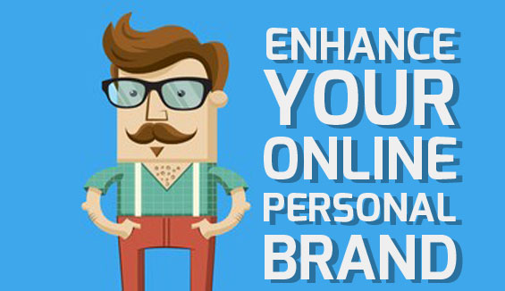 Enhance your Online Personal Brand