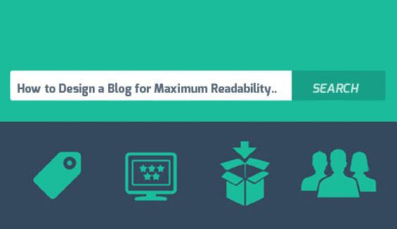 How to Design a Blog for Maximum Readability