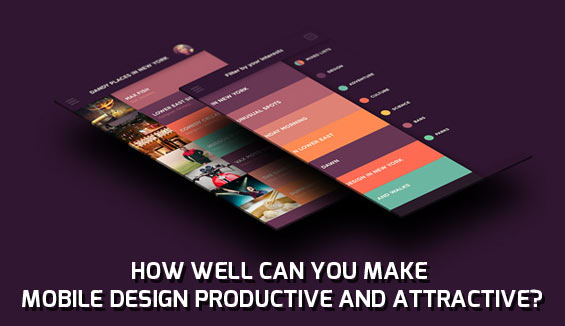 how well can you make the mobile design productive and attractive