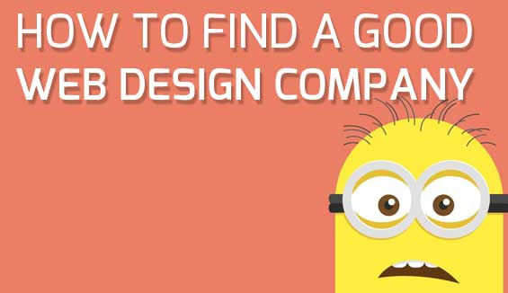 few tips on how to find a good web design company