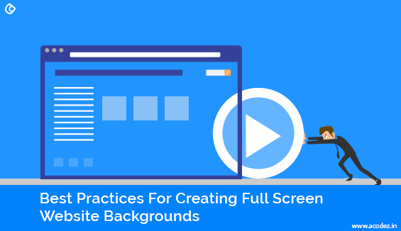 Best Practices For Creating Full Screen Website Backgrounds