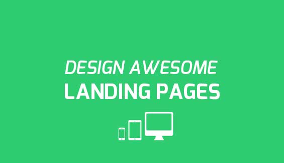 how to design awesome landing pages