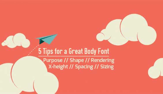 5 Tips for a Great Body Font
