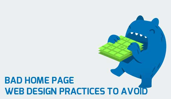 Bad Home Page Web Design Practices to Avoid