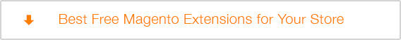Best Free Magento Extensions for Your Store