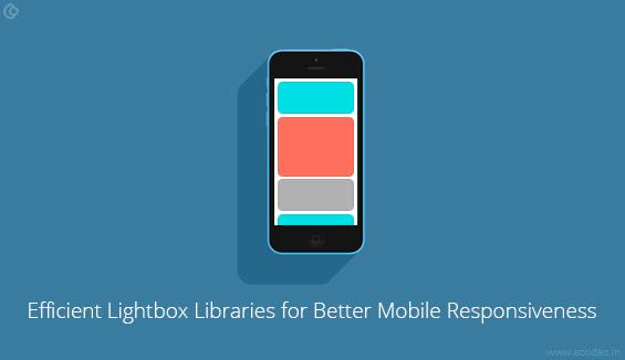 Lightbox Libraries for Better Mobile Responsiveness