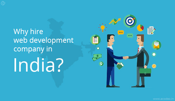 Why hire web development company in India?