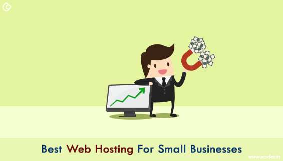 Best Web Hosting For Small Businesses