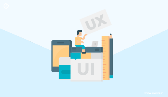 UX comes UI overview