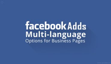 Facebook now offers multi-language options helping businesses target a global audience