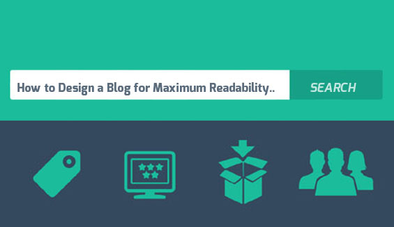 How to Design a Blog for Maximum Readability