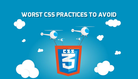 Worst CSS Practices to Avoid