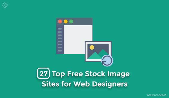 Best Free Stock Images Sites for Web Designers