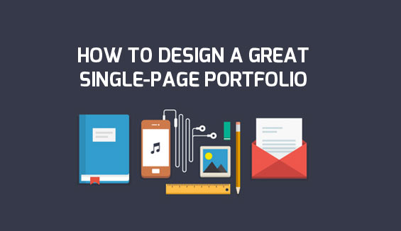 how to design a great single-page portfolio