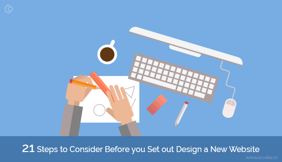 21-Factors-To-Consider-Before-You-Set-Out-To-Design-New-Website