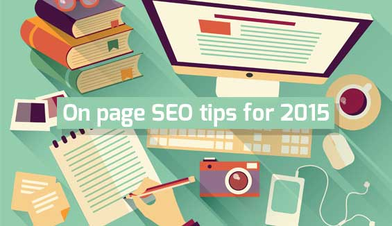 On Page SEO Tips for 2015