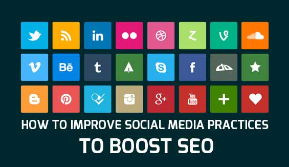 How To Improve Social Media Practices To Boost SEO