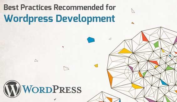Best Practices for WordPress Development in 2015