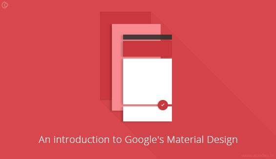 An Introduction to Google's Material Design