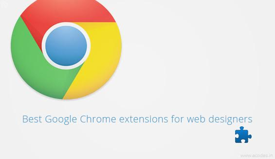Best Google Chrome extensions for Web Dsigners