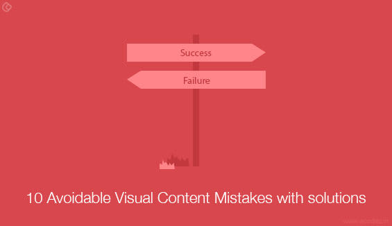 10 avoidable visual content mistakes with solutions