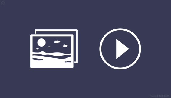 Using Images & Videos