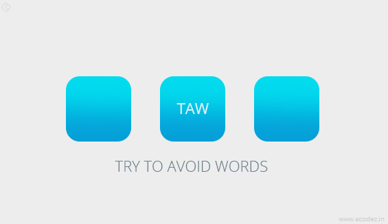 Try to avoid words