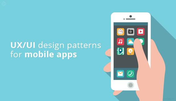 UX/UI design patterns for mobile apps