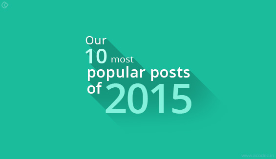 Our 10 most popular posts of 2015 - Acodez Blog