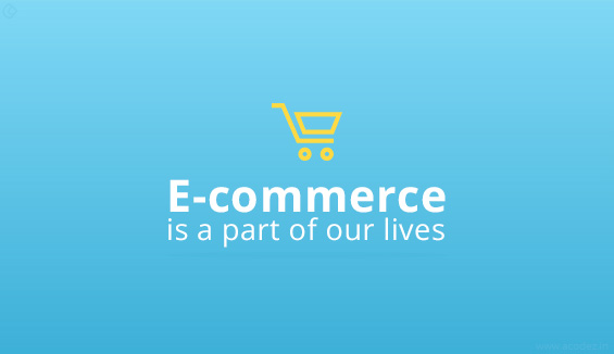 E-commerce is a part of our lives