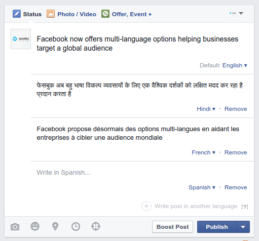 Facebook lets businesses publish posts in multi-languages helping them to reach out a global audience.