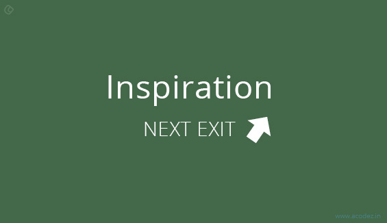 Next is the road to inspiration