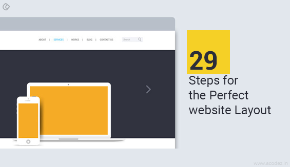 29 Steps For the Perfect Website Layout