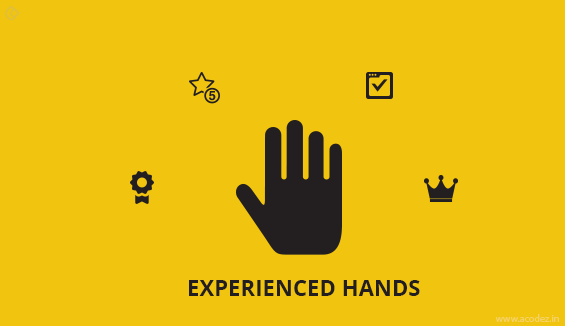 Experienced hands