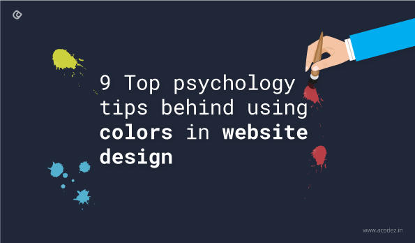9 top psychology tips behind using colors in website design