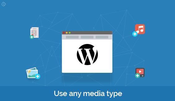 Use any media type