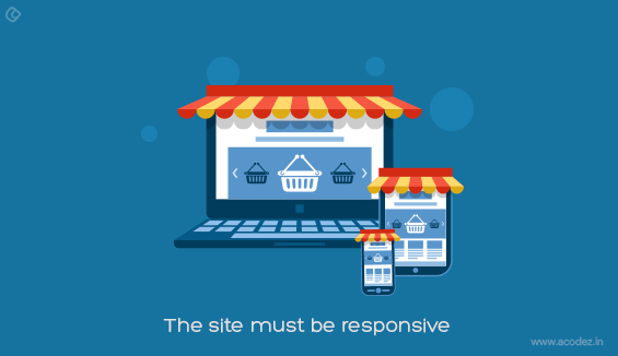 The Site Must be Responsive