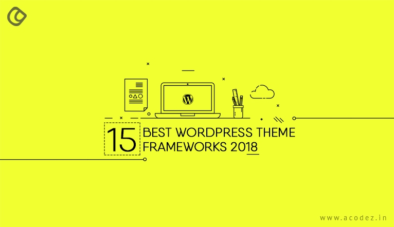 Wordpress frameworks