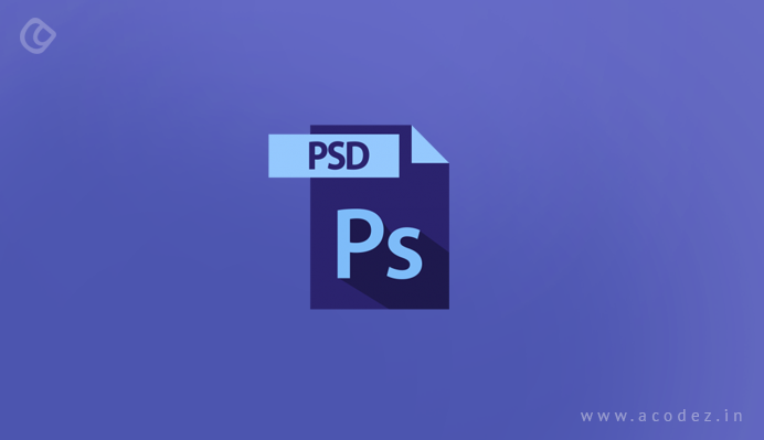 Let us get started with PSD