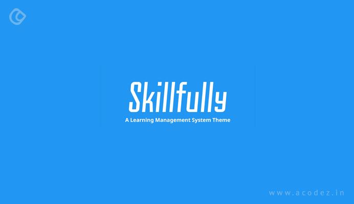 Skillfully