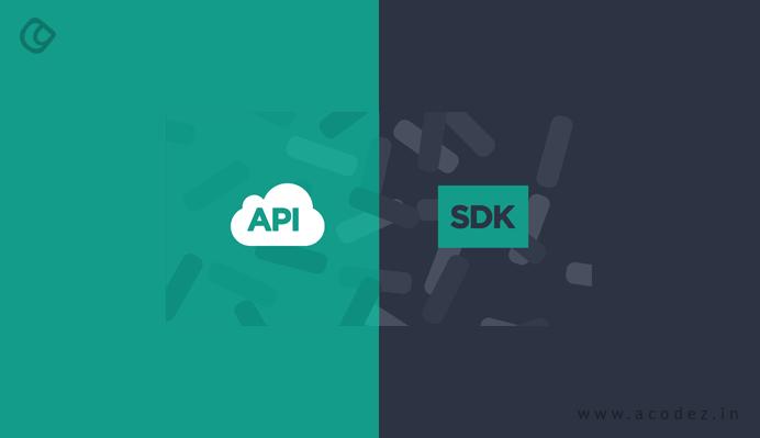 SDK and API