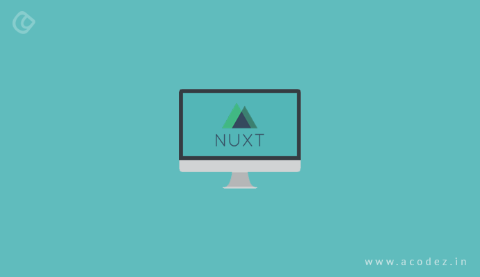 Main Advantages of Nuxt