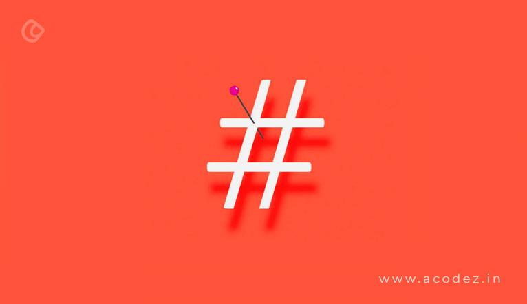 Use Hashtags Effectively