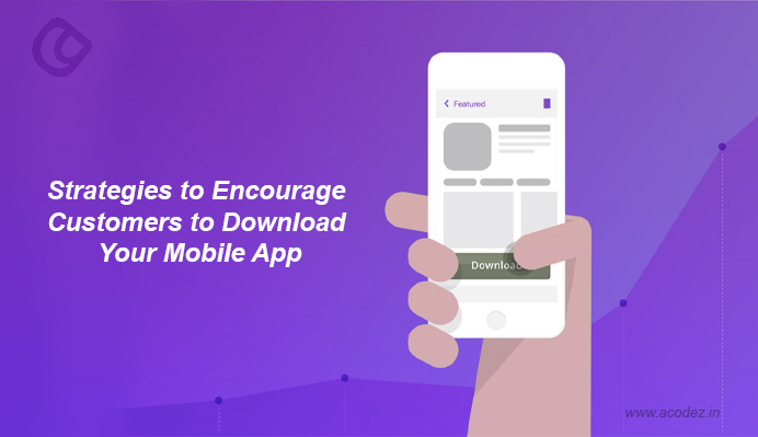 encourage-customers-to-download-your-mobile-app