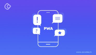 7 Best Tools to Leverage for Progressive Web App Development