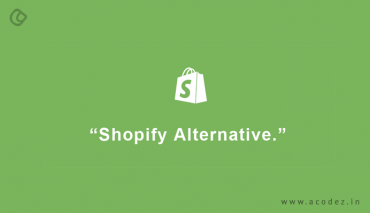 Best 10 Shopify Alternatives And Competitors: A Complete Guide