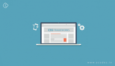 Top 19 Most Popular CSS Frameworks That Should Be Taken Care In 2018