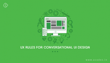 UX Rules For Conversational UI Design
