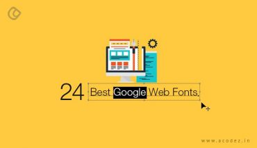 24 Best Google Web Fonts for Designers